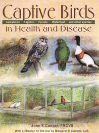 Captive Birds in Health & Disease by John E Cooper image