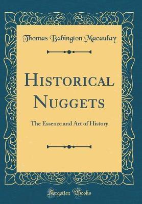Historical Nuggets by Thomas Babington Macaulay image