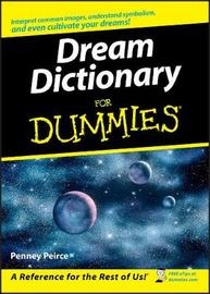 Dream Dictionary For Dummies by Penney Peirce