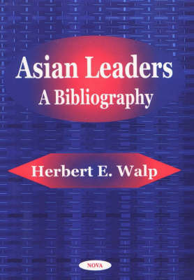 Asian Leaders by Herbert E. Walp