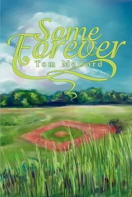 Some Forever by Tom McCord image