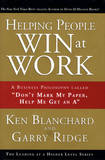 Helping People Win at Work by Ken Blanchard