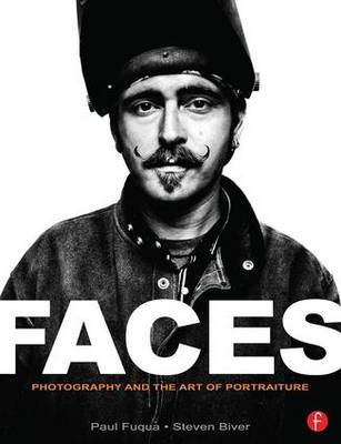 FACES: Photography and the Art of Portraiture by Steven Biver image