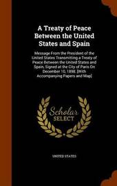 A Treaty of Peace Between the United States and Spain image