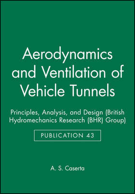 Aerodynamics and Ventilation of Vehicle Tunnels