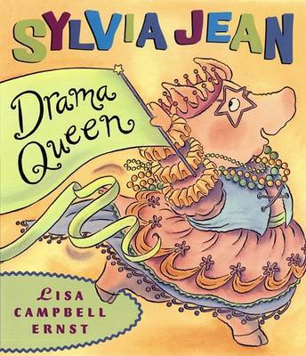 Sylvia Jean, Drama Queen by Lisa Campbell Ernst image