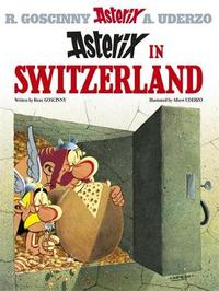 Asterix: Asterix in Switzerland by Rene Goscinny image
