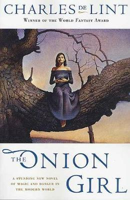 Onion Girl by Charles De Lint