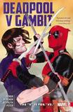 Deadpool Vs. Gambit: The 'v' Is For 'vs.' by Ben Acker