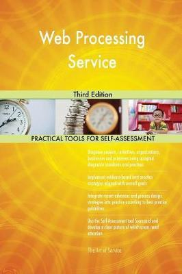 Web Processing Service Third Edition by Gerardus Blokdyk