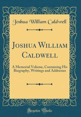 Joshua William Caldwell by Joshua William Caldwell