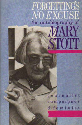 Forgetting's No Excuse by Mary Stott