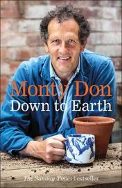 Down to Earth by Monty Don