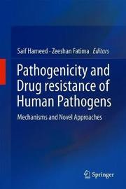 Pathogenicity and Drug resistance of Human Pathogens