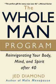 The Whole Man Program by Jed Diamond