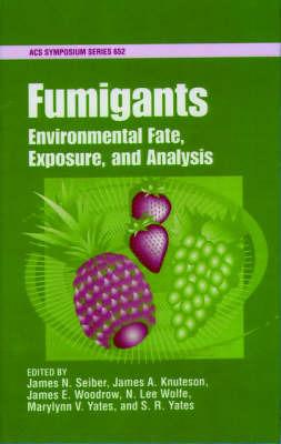 Fumigants: Environmental Behavior, Exposure, and Analysis image