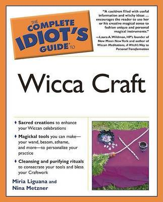 The Complete Idiot's Guide to Wicca Craft by Miria Liguana image