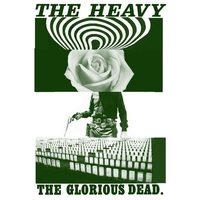 The Glorious Dead by The Heavy