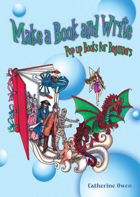 Make a Book and Write by Catherine Owen