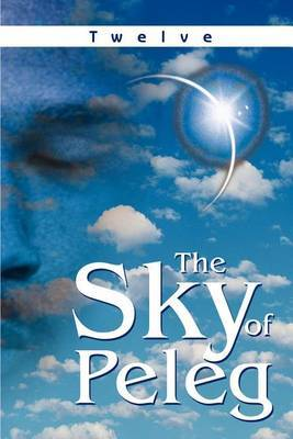 The Sky of Peleg by Twelve