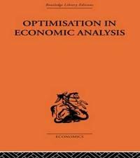 Optimisation in Economic Analysis by Gordon Mills