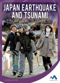Japan Earthquake and Tsunami Survival Stories by Marne Ventura