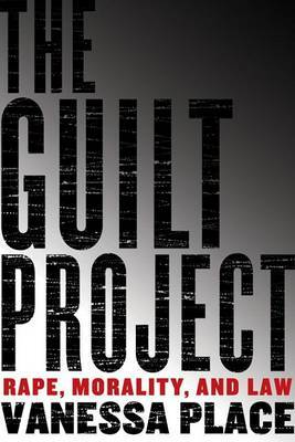 The Guilt Project by Vanessa Place image