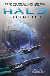 Halo: Broken Circle by John Shirley