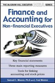 Finance & Accounting for Non-Financial Managers by J.Fred Weston