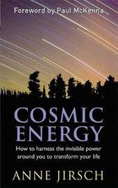 Cosmic Energy by Anne Jirsch
