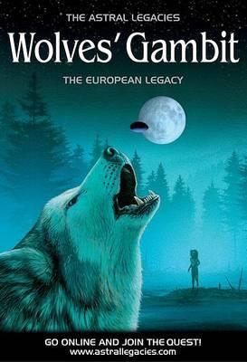 The Wolves' Gambit by Volke Gordon