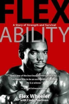 Flex Ability by Flex Wheeler