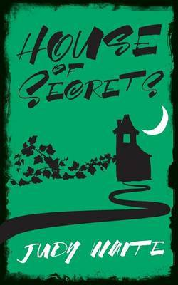 House of Secrets by Judy Waite