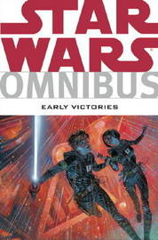 Star Wars Omnibus: Early Victories by Darko Macan