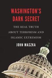 Washington'S Dark Secret by John Maszka image