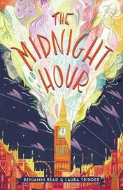 The Midnight Hour by Laura Trinder