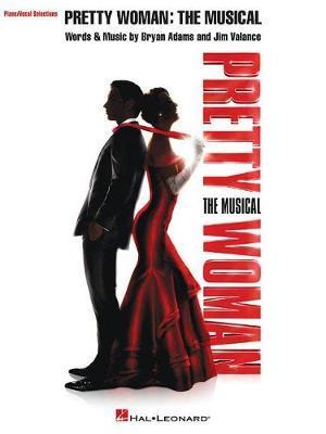 Pretty Woman the Musical by Bryan Adams