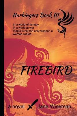 Firebird by Jane McFall Wiseman