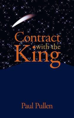 Contract with the King by Paul Pullen