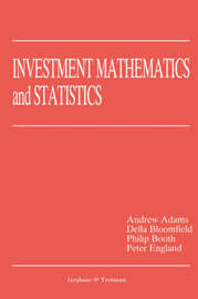 Investment Mathematics and Statistics by Andrew Adams