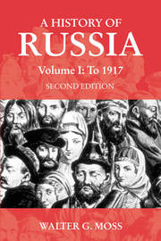 A History of Russia Volume 1 by Walter G. Moss