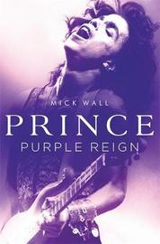 Prince by Mick Wall
