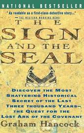 The Sign and the Seal by Graham Hancock