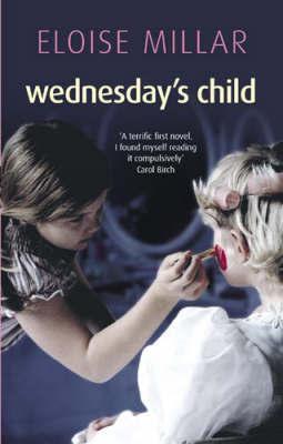 Wednesday's Child by Eloise Millar