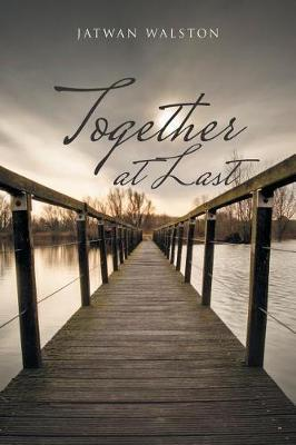 Together at Last by Jatwan Walston image