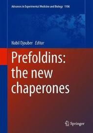 Prefoldins: the new chaperones