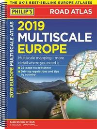 Philip's 2019 Multiscale Road Atlas Europe by Philip's Maps