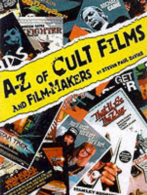 The A-Z of Cult Films and Film-makers by Steven Paul Davies image