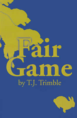 Fair Game by T. J. Trimble image
