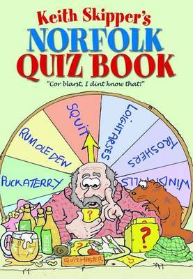 Keith Skipper's Norfolk Quiz Book by Keith Skipper image